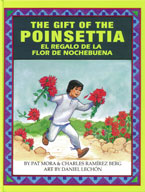 Gift of The Poinsettia, The / El regalo de la flor de Nochebuena