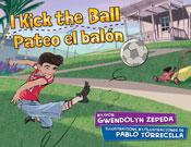 I Kick the Ball / Pateo el balón