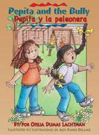 Pepita and the Bully / Pepita y la peleonera
