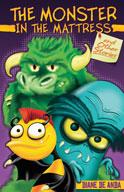 The Monster in the Mattress and Other Stories / El monstruo en el colchón y otros cuentos