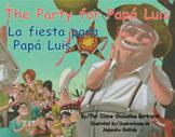 The Party for Papá Luis / La fiesta para Papá Luis