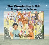 The Woodcutter's Gift / El regalo del leñador