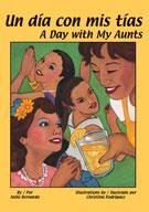 Un día con mis tías/ A Day with My Aunts