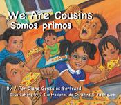 We Are Cousins / Somos primos