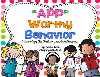 APP Worthy Behavior {A Technology Themed Clip Chart and more!}