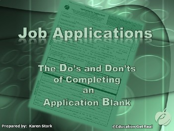 "APPLICATION BLANK POWERPOINT - ""Do's & Don'ts of Completing Application Blanks"""
