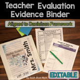 Danielson Teacher Evidence Binder Evaluation {EDITABLE} Organizers for APPR
