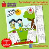 APRENDIENDO EL ABECEDARIO (Letra script y cursiva) En español
