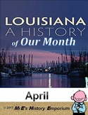 APRIL   Is Our Month; - Louisiana Heritage Month