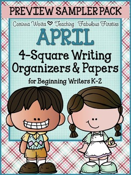 APRIL 4-Square Writing Organizers & Papers for Beginning Writers *FREEBIE*