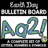 APRIL CLASSROOM DECORATION (EARTH DAY BULLETIN BOARD LETTE