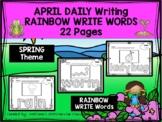 APRIL - Daily Writing - RAINBOW WRITE Words