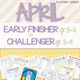 APRIL Early Finisher/Challenger Packet {Grades 3-6}