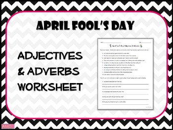 APRIL FOOL'S DAY Adjectives & Adverbs Worksheet