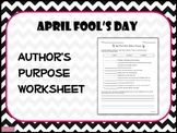 APRIL FOOL'S DAY Author's Purpose Worksheet