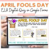 APRIL FOOLS DAY DIGITAL ELA REVIEW: GOOGLE CLASSROOM: DIST
