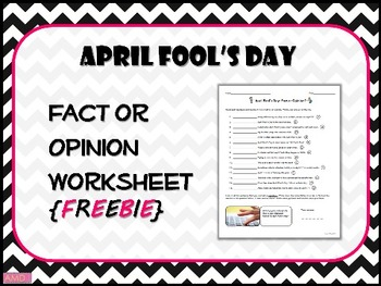 APRIL FOOL'S DAY Fact or Opinion Worksheet {FREEBIE}