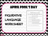 APRIL FOOL'S DAY Figurative Language Worksheet
