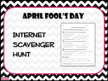 APRIL FOOL'S DAY Internet Scavenger Hunt