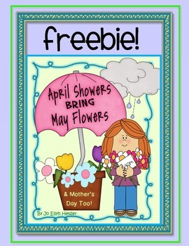 APRIL SHOWERS BRING MAY FLOWERS {& MOTHER'S DAY TOO} -Freebie!