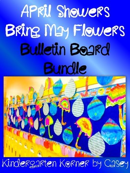 APRIL SHOWERS BRING MAY FLOWERS WRITING AND BULLETIN BOARD