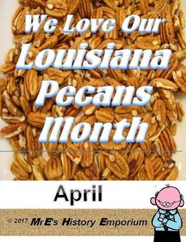 APRIL is Louisiana Pecan Month