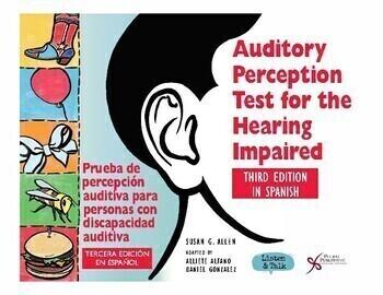 APT/HI-S: Prueba de percepción auditiva para personas con discapacidad auditiva