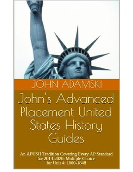 APUSH 18-19 test period 4 1800-1848 Advance Placement United States History