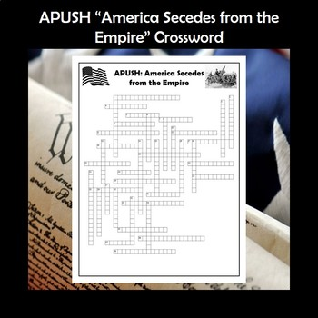 APUSH America Secedes from the Empire Vocabulary Review Crossword