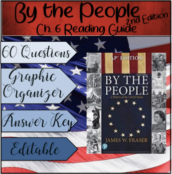 APUSH By the People Ch. 6 Reading Guide