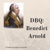 DBQ: Benedict Arnold