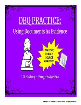 APUSH DBQ Practice - Progressive Era