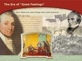 APUSH Era of Good Feelings PPT