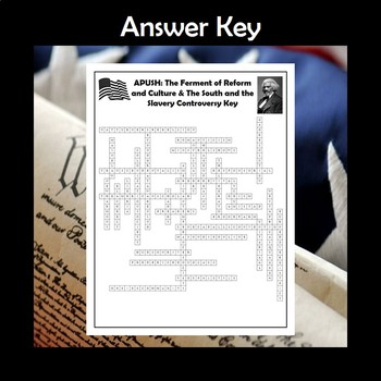 APUSH Ferment of Reform & Culture & the Slavery Controversy Crossword Review