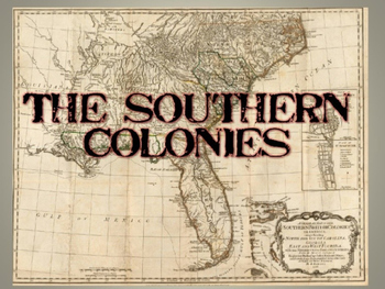 AP US History Key Period 2: The Southern Colonies PowerPoi
