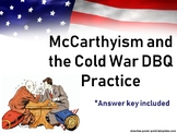 APUSH- McCarthyism and the Cold War DBQ Practice