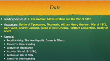 APUSH P4 - The Madison Administration & The War of 1812 TEACHER PPT