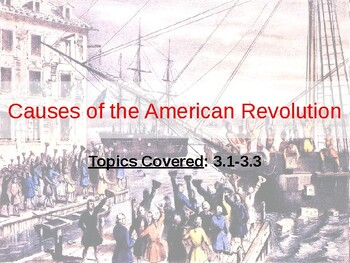 APUSH Period 3 Notes #1 - Causes of the American Revolution