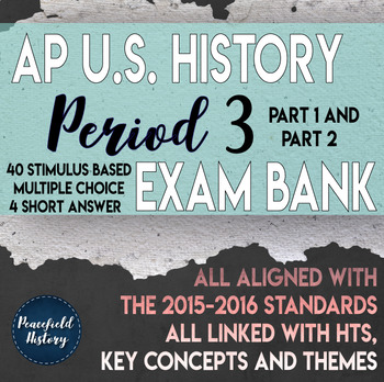 APUSH Period 3 Stimulus Based Multiple Choice Short Answer Test Bank
