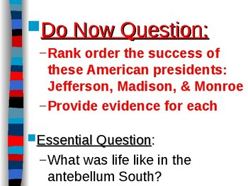 APUSH Period 4 Notes #5 - Slavery and the Antebellum South
