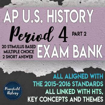 APUSH Period 4 Part 2 Stimulus Based Multiple Choice Test
