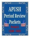 APUSH - Period 4 Review Packet