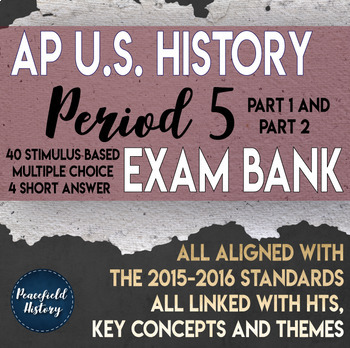APUSH Period 5 Stimulus Based Multiple Choice Test Bank Questions