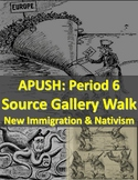 APUSH Period 6: Immigration/Nativism Source Gallery Walk Activity