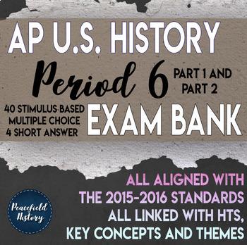 AP US History Period 6 Stimulus Based Multiple Choice Short Answer Test Bank