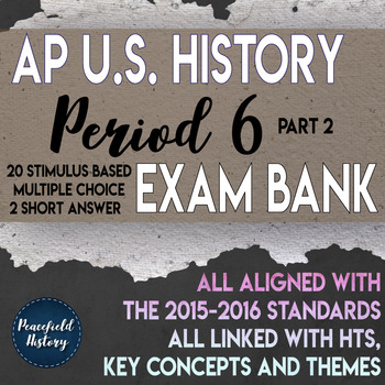 APUSH Period 6 Stimulus Based Multiple Choice Short Answer Test Part 2