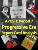 APUSH Period 7: Progressive Era Reform Report Card Analysis Activity
