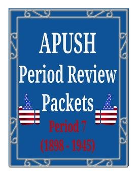 APUSH - Period 7 Review Packet
