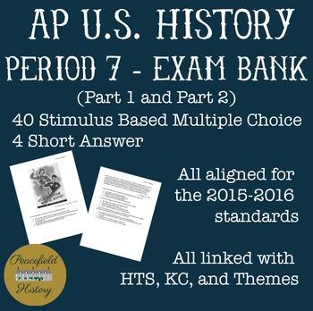 APUSH - Period 7 - Stimulus Based Multiple Choice - Test Bank