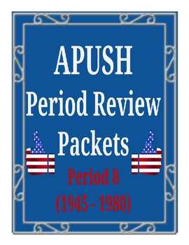 APUSH - Period 8 Review Packet